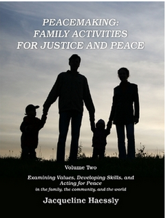 """Peacemaking: Family Activities for Justice and Peace, Vol. 2"""