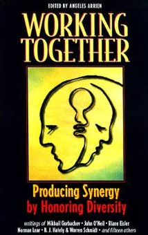 """""""Working Together: Producing Synergy by Honoring Diversity"""""""